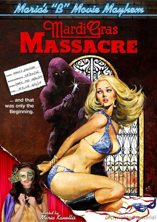 Marias B-Movie Mayhem: Mardi Gras Massacre