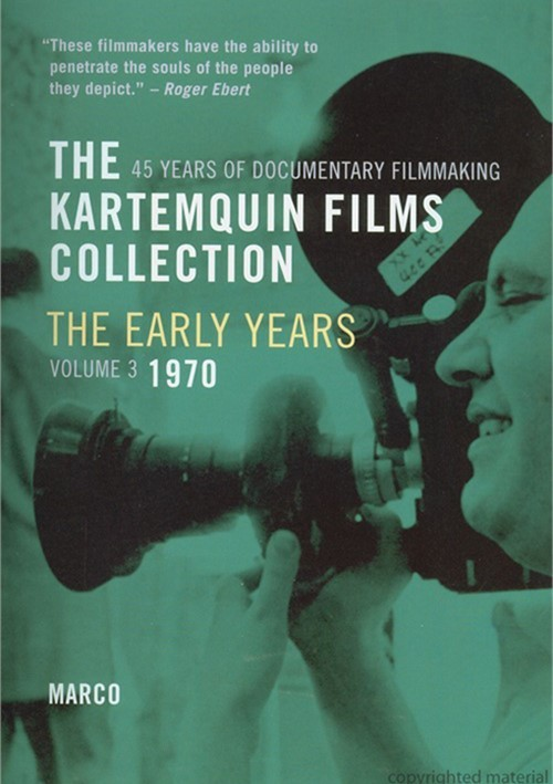 Kartemquin Film Collection: The Early Years - Volume 3