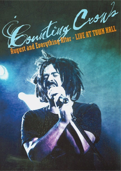 Counting Crows: August And Everything After - Live From Town Hall