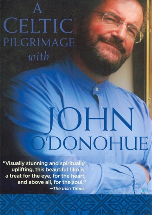 Celtic Pilgrimage With John ODonohue, A