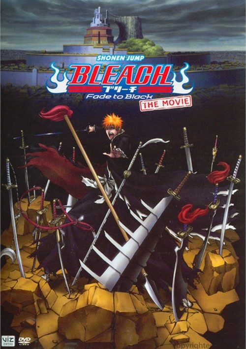 Bleach: The Movie - Fade To Black