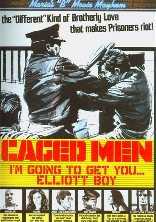 Marias B-Movie Mayhem: Caged Men - Im Going To Get You, Elliot Boy