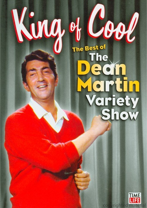 King Of Cool!: The Best Of The Dean Martin Variety Show