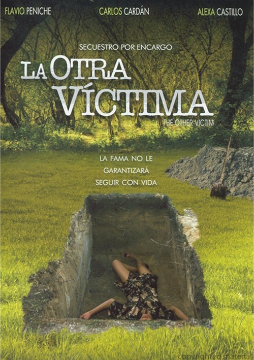 La Otra Victima: Secuestro Por Encargo (The Other Victim)