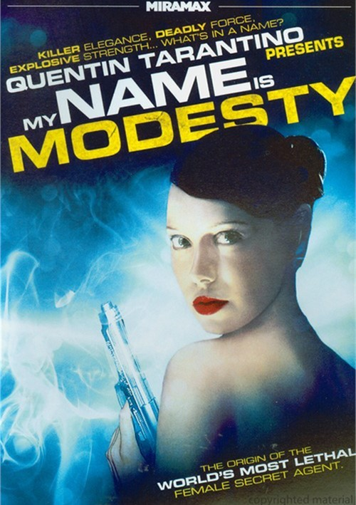 My Name Is Modesty