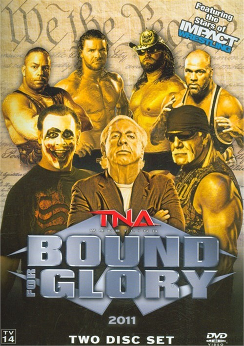 Total Nonstop Action Wrestling: Bound For Glory 2011