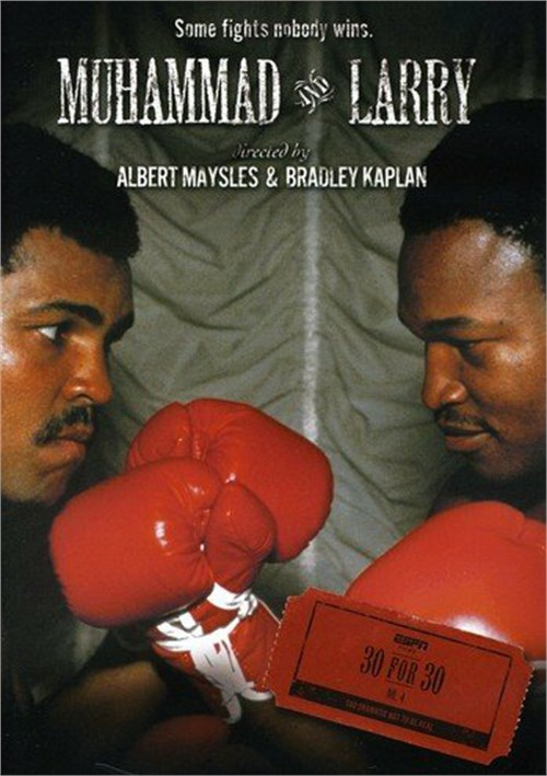 ESPN Films 30 For 30: Muhammad & Larry