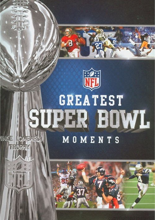 NFL: Greatest Super Bowl Moments