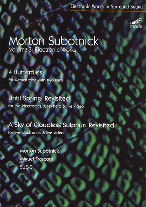 Morton Subotnick: Volume 3 - Electronic Works