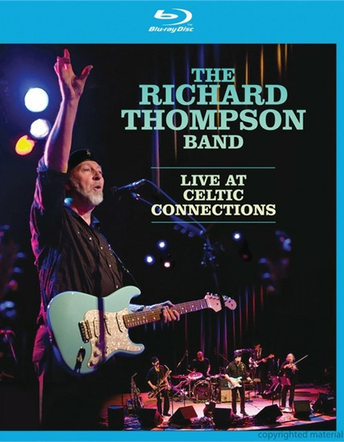 Richard Thompson: Live At The Celtic Connection