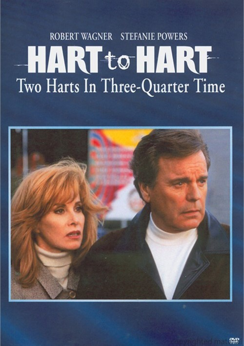 Hart To Hart: Two Harts In Three Quarter Time