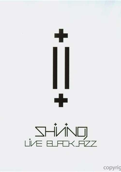 Shining: Live At Blackjazz