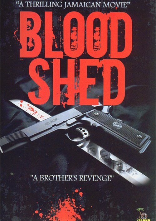 Blood Shed: A Brothers Revenge