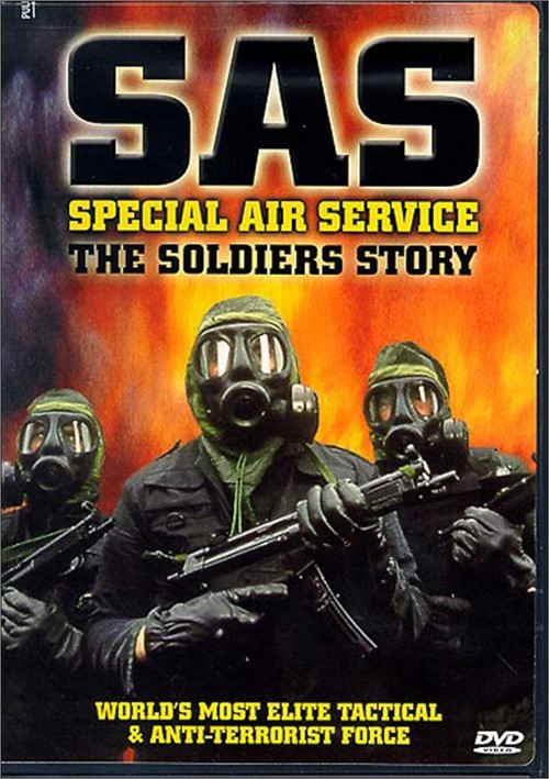 SAS: Special Air Service - The Soldiers Story