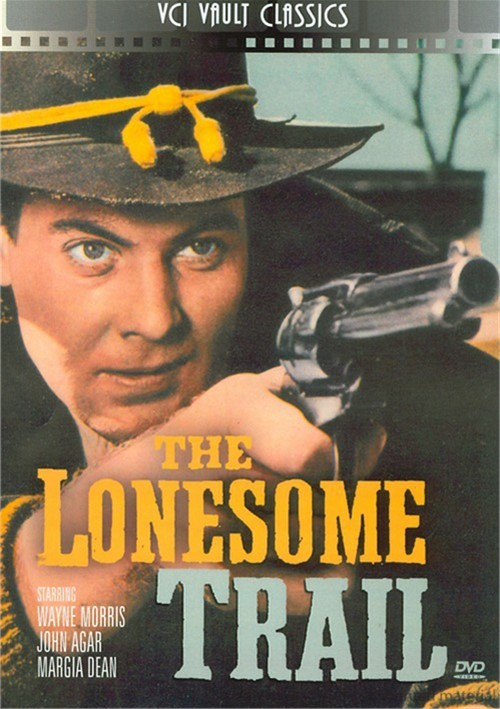 Lonesome Trail, The