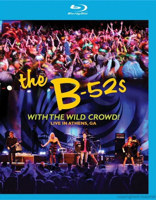 B52s, The: With The Wild Crowd! - Live In Athens, GA