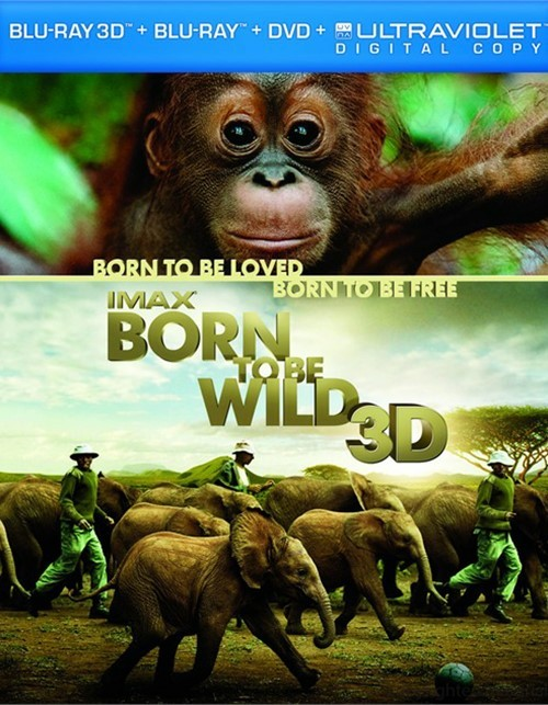IMAX: Born To Be Wild 3D (Blu-ray 3D + Blu-ray + DVD + Digital Copy)