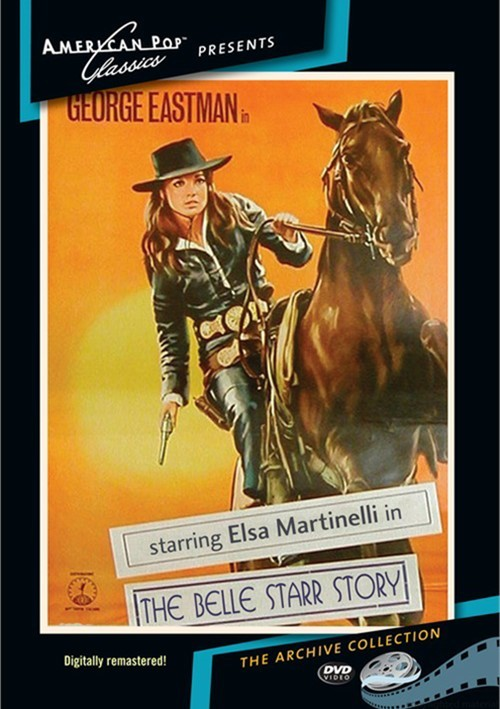 Belle Starr Story, The