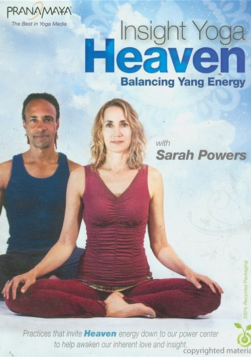 Pranamaya Insight Yoga: Heaven - Balancing Yang Energy With Sarah Powers