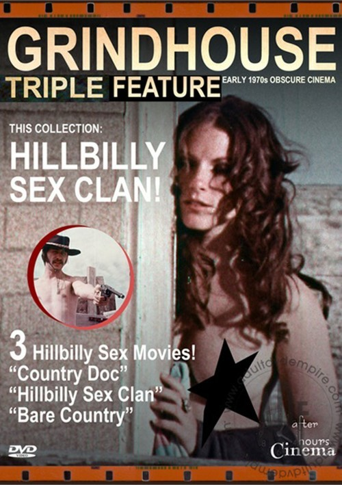 Hillbilly Sex Clan: Grindhouse Triple Feature