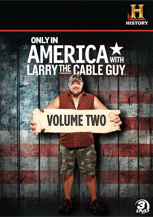 Only In America With Larry The Cable Guy: Volume Two