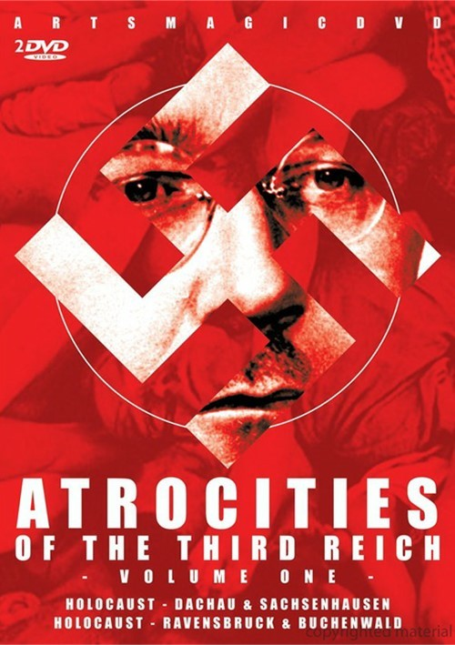 Atrocities Of The Third Reich: Volume One