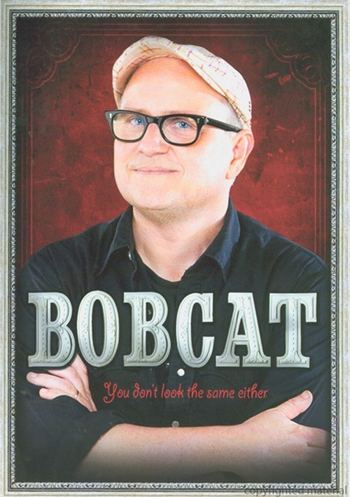 Bobcat Goldthwait: You Dont Look The Same Either