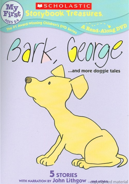 Bark, George...And More Doggie Tales