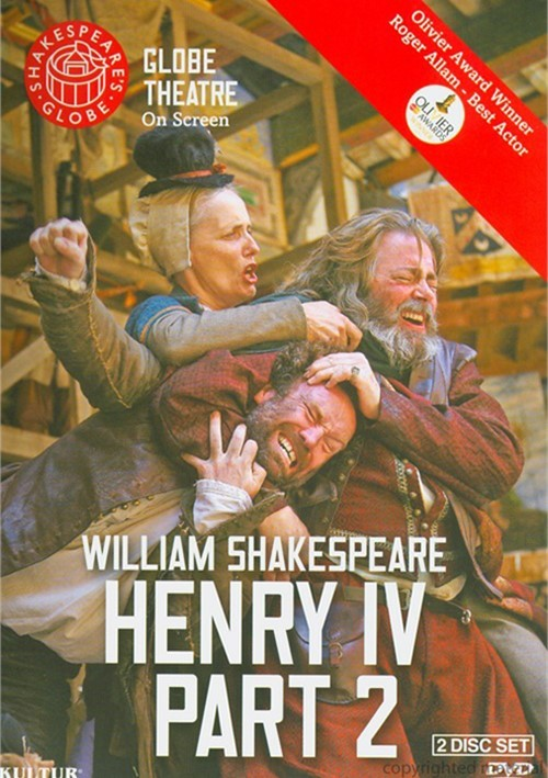 Henry IV: Part 2 - Shakespeares Globe Theatre
