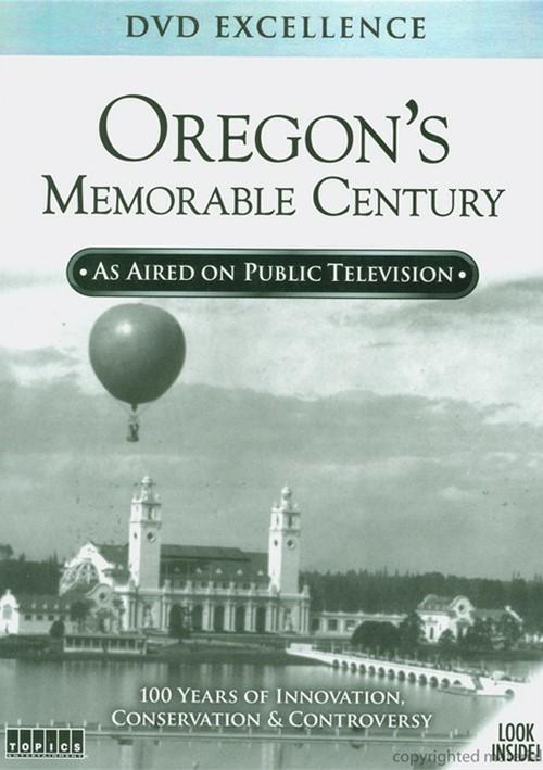 Oregons Memorable Century