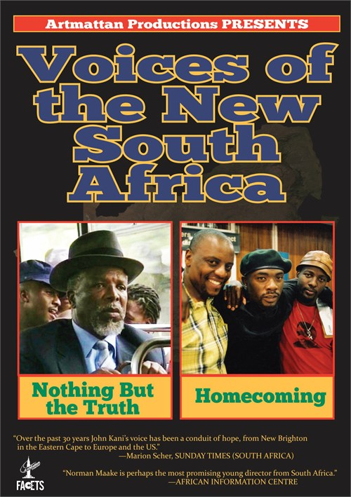 Voices From The New South Africa: Nothing But The Truth & Homecoming