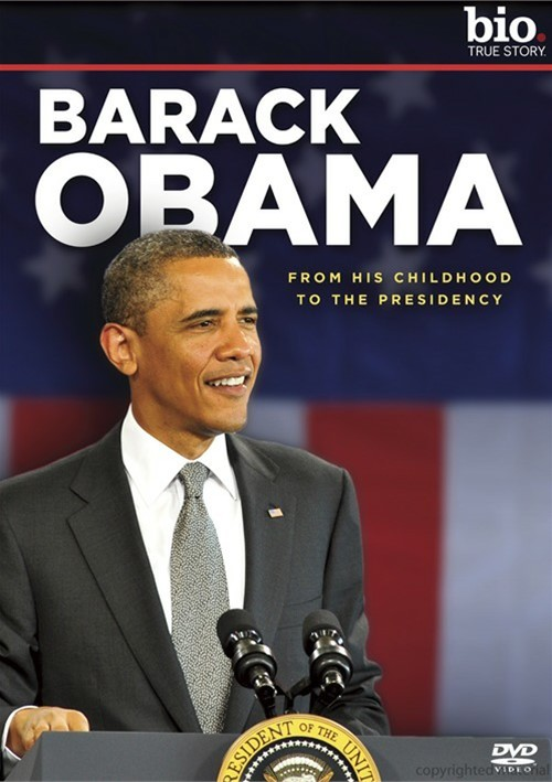 Biography: Barack Obama - From His Childhood To The Presidency