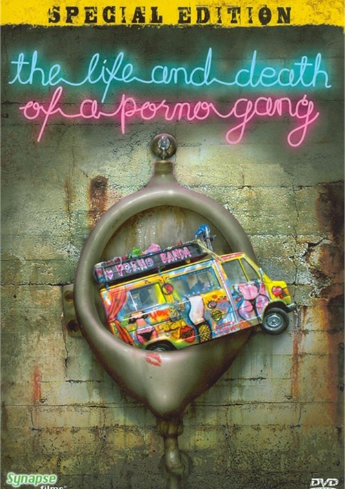 Life And Death Of A Porno Gang, The