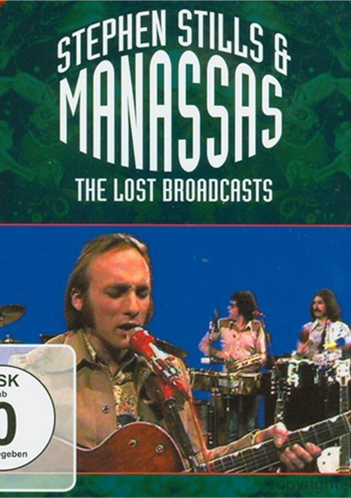 Manassas: The Lost Broadcasts