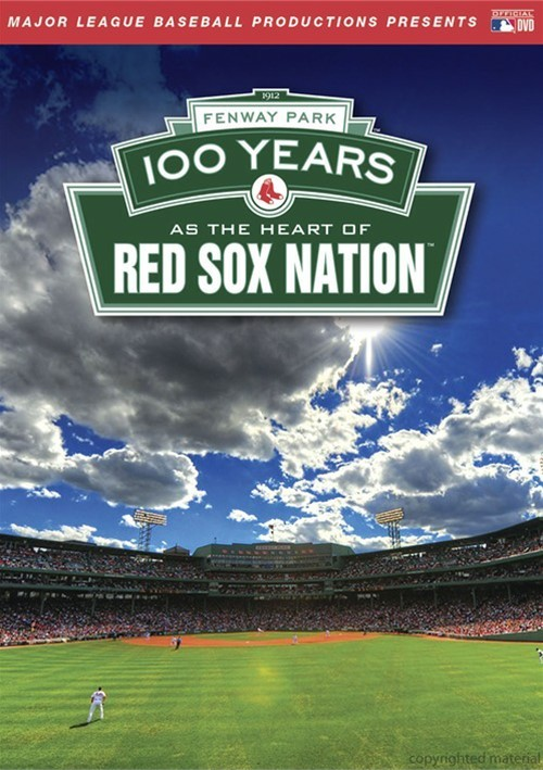 Fenway Park Centennial: 100 Years As The Heart Of Red Sox Nation