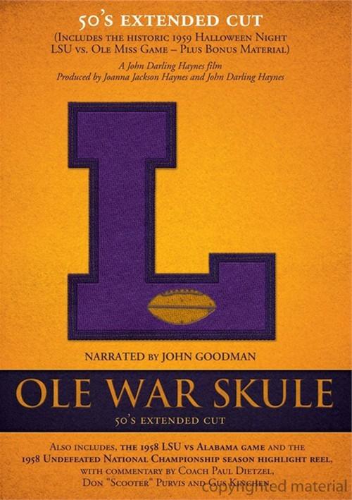 Ole War Skule: Stories Of LSU Football - 1950s Directors Cut