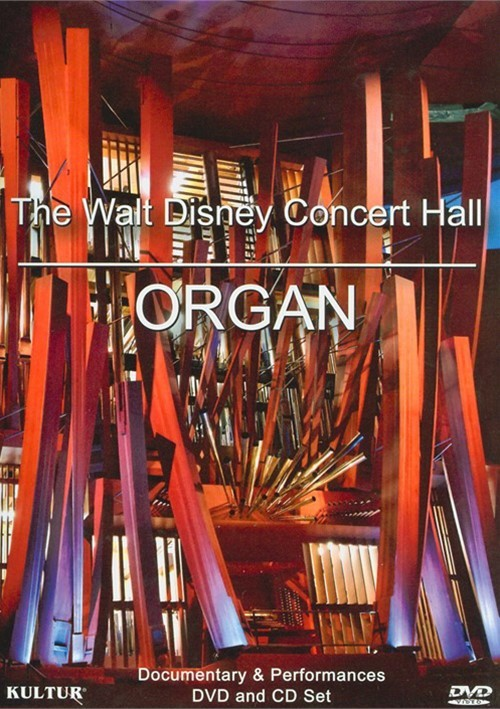 Walt Disney Concert Hall Organ, The (DVD + CD)