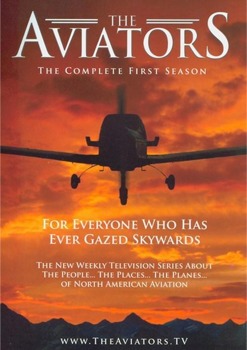 Aviators, The: Season One
