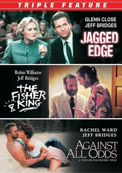 Jagged Edge / Against All Odds / Fisher King (Jeff Bridges Triple Feature)