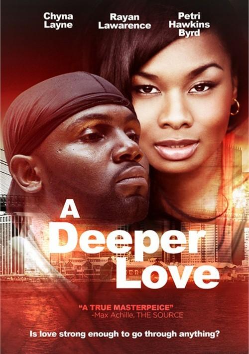Deeper Love, A