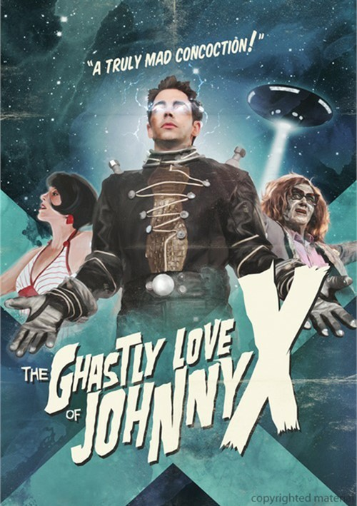 Ghastly Love Of Johnny X, The
