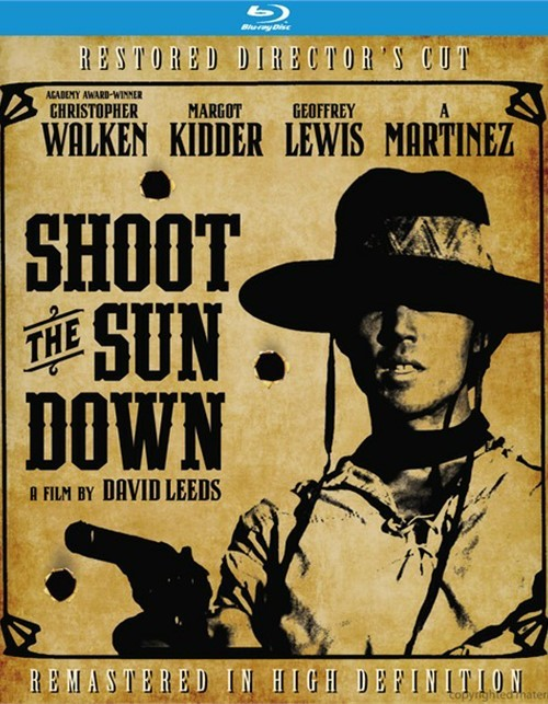 Shoot The Sun Down: Directors Cut