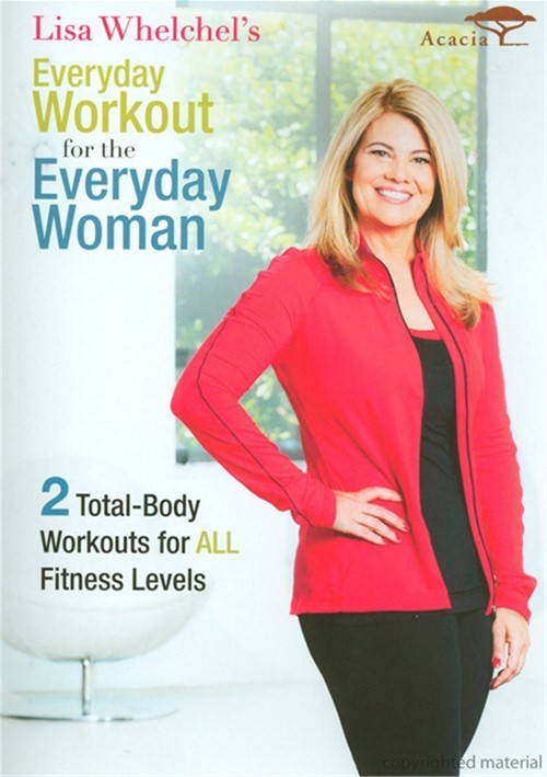 Lisa Whelchel: Everyday Workout For The Everyday Woman