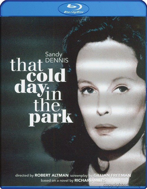 That Cold Day In The Park