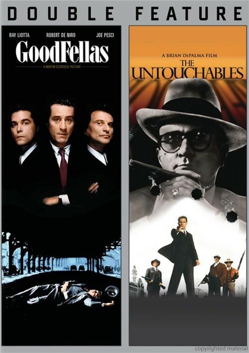 Goodfellas / The Untouchables (Double Feature)