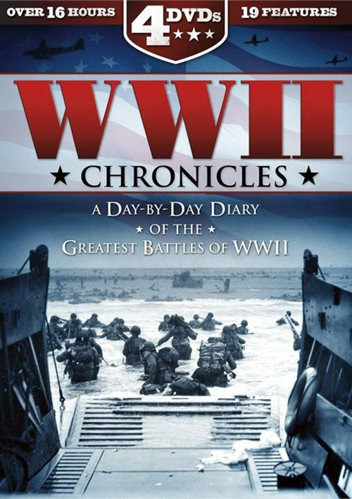 World War II Chronicles: A Day By Day Diary