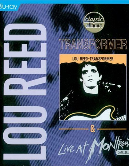 Lou Reed: Transformer / Live At Montreux 2000 (Double Feature)