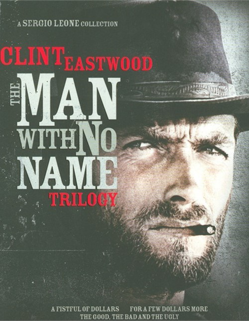 Clint Eastwood: The Man With No Name Trilogy