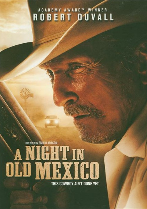 Night In Old Mexico, A