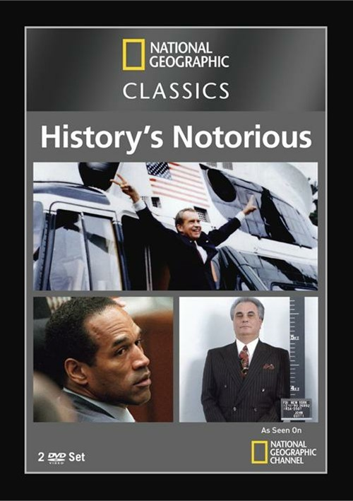 National Geographic Classics: Historys Notorious